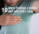 10 mẹo giúp bạn hạn chế những khó chịu của chứng tăng tiết mồ hôi