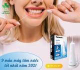 9 loại máy tăm nước tốt nhất cho răng và nướu khỏe mạnh năm 2021